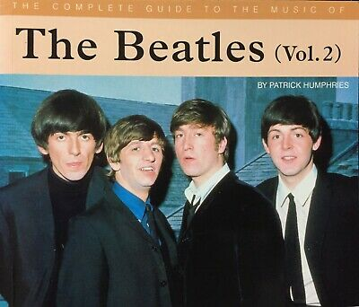 The Complete Guide to the Music of the Beatles by Patrick Humphries