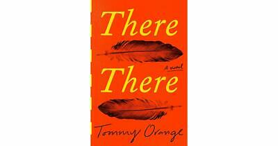 There There : A Novel by Tommy Orange (2019, Paperback) like new