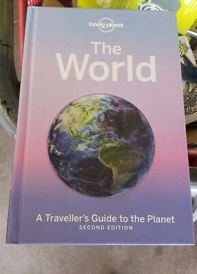 Lonely Planet the World : A Traveller's Guide to the Planet, Hardcover by Lon...