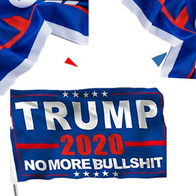 "No More Bullshit 3X5"" MAGA Banner Flag Donald Trump 2020 Flag US Stock!"