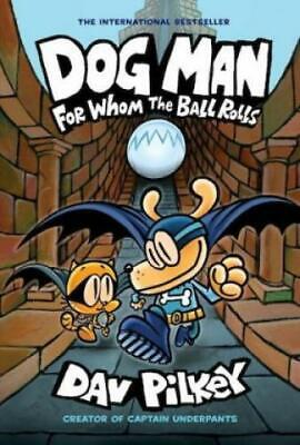Dog Man - For Whom the Ball Rolls  5668