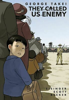 They Called Us Enemy by George Takei, Steven Scott, Justin Eis (2019, Paperback)