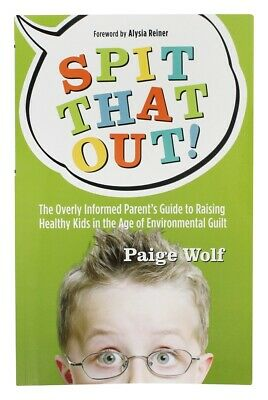 Ingram Publisher Services - Spit That Out! Book by Paige Wolf