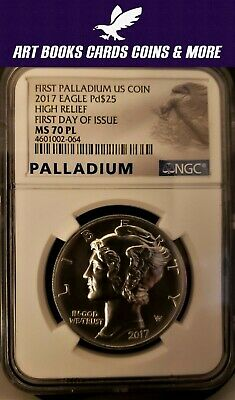 2017 $25 1 oz Palladium Eagle NGC MS70 PL First Day Issue Proof Like FDOI