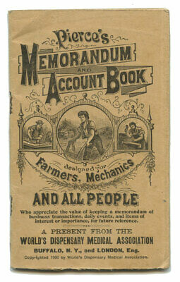 PATENT MEDICINE ADVERTISING / Pierce's Memorandum and Account Book Designed