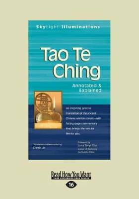 Tao Te Ching: Annotated & Explained by Derek Lin