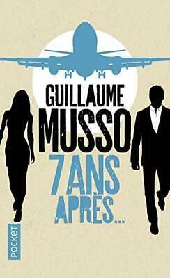 7 ans apres... Guillaume Musso Pocket No Name Poche 05/01/2017