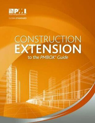 Construction Extension to the PMBOK Guide