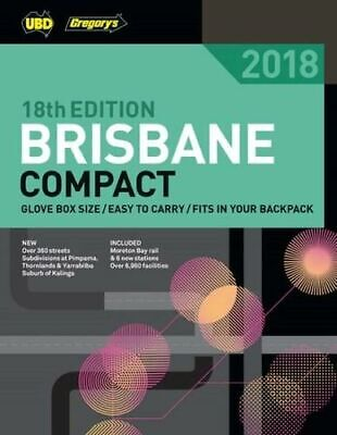 NEW Gregorys 2018  Brisbane Compact Street Directory By UBD Gregory's Paperback