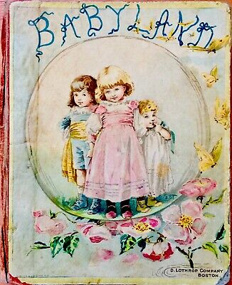 BABYLAND ~Antique 1880's Victorian Children's Wide Awake Story Picture Book