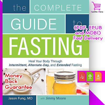 [P.D.F] The Complete Guide to Fasting: Heal Your Body Through - Jason Fung