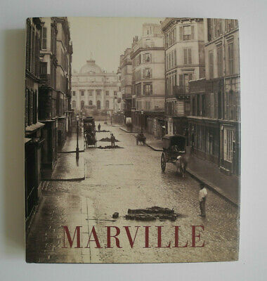 Charles Marville, Photographer of Paris, National Gallery of Art Washington 2013