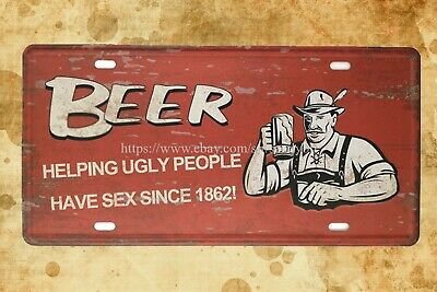 accent decor beer helping ugly people have sex sing 1862 tin sign