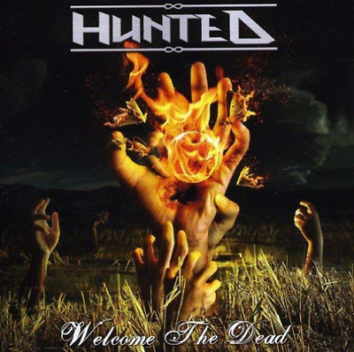 Hunted-Welcome The Dead (Uk Import) Cd New