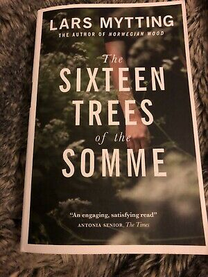 The Sixteen Trees of the Somme by Mytting, Lars Book The Cheap Fast Free Post