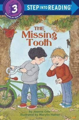 The Missing Tooth (Step into Reading) Cole, Joanna Paperback Used - Good