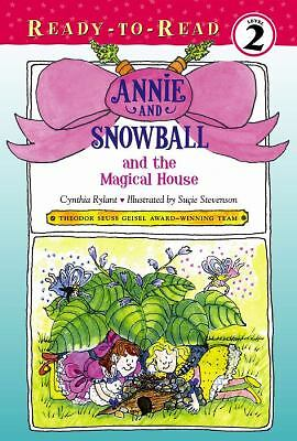 Annie and Snowball and the Magical House Rylant, Cynthia Paperback Used - Good
