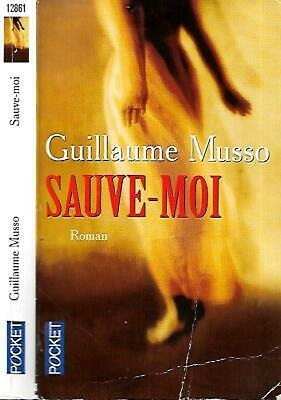 GUILLAUME MUSSO--SAUVE-MOI--Editions POCKET.