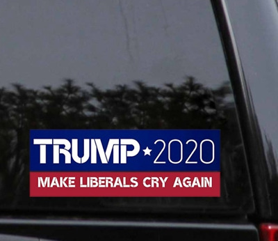 Donald Trump for President 2020 Make Liberals Cry Bumper Sticker