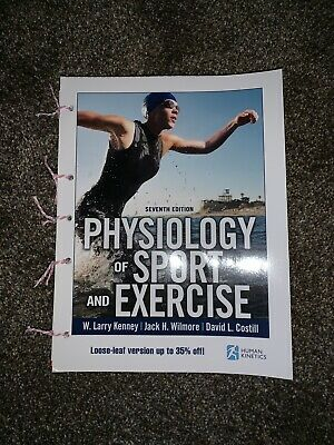 Physiology of Sport and Exercise + Web Study Guide by Kenney, W. Larry|Wilmor…