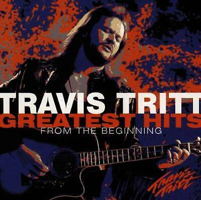 Greatest Hits: From The Beginning by Tritt, Travis