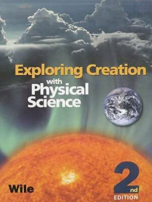 Exploring Creation with Physical Science 2nd Edition, Textbook