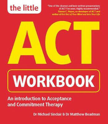 The Little ACT Workbook | Michael Sinclair