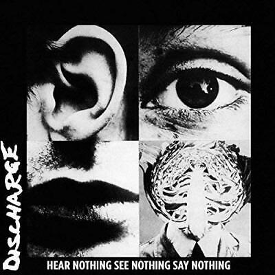 Discharge-Hear Nothing See Nothing Say Nothing (UK IMPORT) VINYL NEW