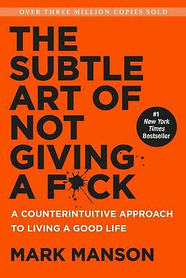 The Subtle Art of Not Giving a Fck A Counterintuitive Approach to Living Hardcov