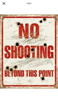 "TIN SIGN ""No shooting Beyond This Point"" Humor Rustic Mancave Comedy Vintage Buy"