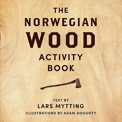 Norwegian Wood Activity Book By Lars Mytting NEW Hardcover Book