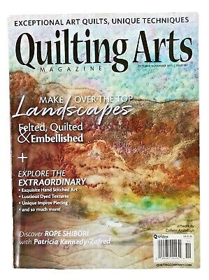 Quilting Arts Magazine Oct/Nov 2019 Issue Make Over the Top Landscapes Issue 101