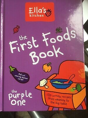 Ella's Kitchen The First Foods Book