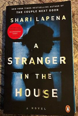 A Stranger in the House by Shari Lapena (2017, Paperback)