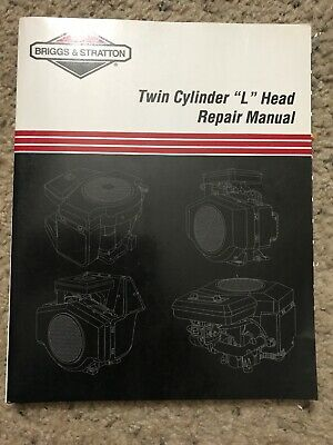 Briggs & Stratton 4 Cycle Twin Cylinder L Head Engine Service Repair Manual
