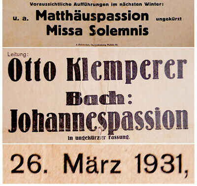 1931 Otto KLEMPERER Concert PROGRAM Bach JOHANNES-PASSION Soloists OCHS Oratorio