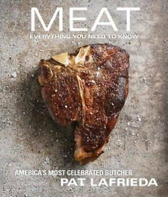 Meat: Everything You Need to Know by LaFrieda, Pat; Carreno, Carolynn