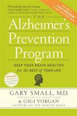 Alzheimer's Prevention Program : Keep Your Brain Healthy for the Rest -ExLibrary