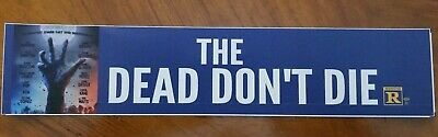 THE DEAD DON'T DIE - Movie Theater Mylar - FreeShipping