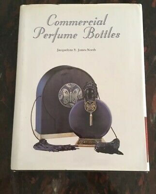 Commercial perfume Bottles by Jacqueline Y. Jones-North HB 1987