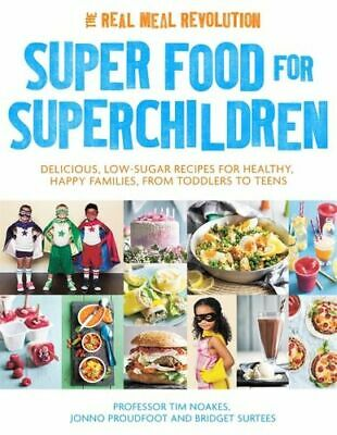 NEW Super Food for Superchildren By Tim Noakes Paperback Free Shipping