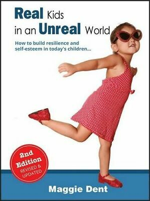 NEW Real Kids in an Unreal World 2/e By Maggie Dent Paperback Free Shipping
