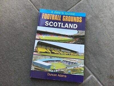 Fans Football Grounds: Scotland (Fans Guide to Football... by D. Adams Paperback