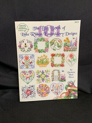 The Big Book of Little Ribbon Embroidery  - 101 Designs Pattern Instruction Book