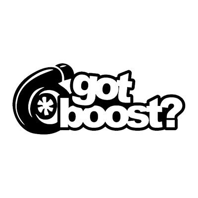 #728 GOT BOOST BOOSTED CAR JDM ANY SIZE OR COLOR CUSTOM CUT VINYL DECAL STICKER