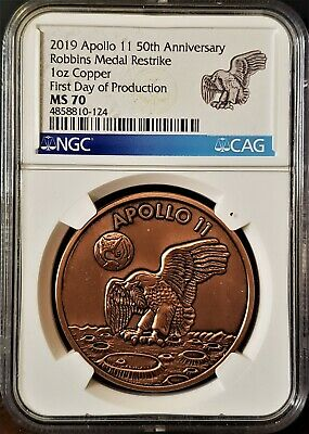 2019 1oz Apollo 11 Robbins Restrike First Day of Production Copper NGC MS70