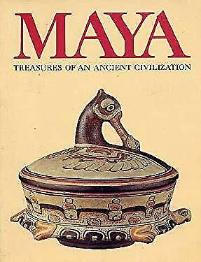 Maya: Treasures of an ancient civilization by Clancy, Flora Simmons