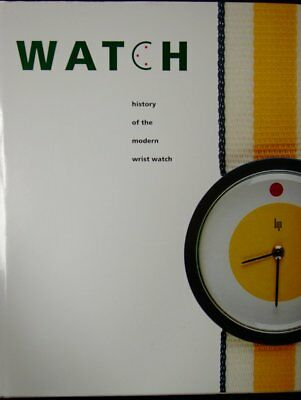 Watch- History of the modern wrist watch by Pieter Doensen Signed By Author NEW!