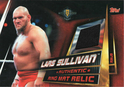 Topps Wwe Slam Attax Universe - Lars Sullivan Ring Mat Relic Card Nxt Takeover
