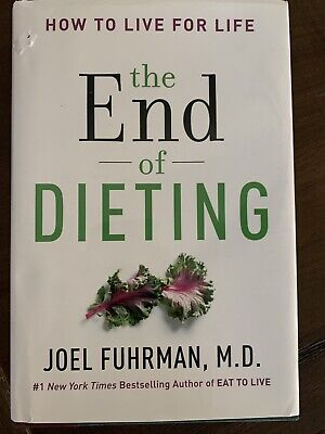 The End of Dieting 2014 Hardcover